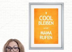 Digitaldruck - 彡Cool Print | mama rufen - ein Designerstück von claus-peter-2 bei DaWanda