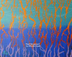 Reef Movement' by Eddie Argall - Original Acrylic on Canvas. Measures 51cm wide x 41cm long. $450.00 plus postage if required. See now at CRACA Tully Arts Centre.