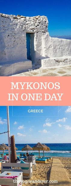 Mykonos: how to spend one day in the island of the winds - Travel Couple Greece Vacation, Greece Travel, Greece Trip, European Destination, European Travel, European Summer, Europe Travel Guide, Travel Destinations, Backpacking Europe