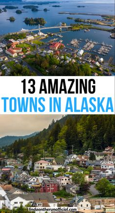 Planning a trip to Alaska? Here are 13 of the most picturesque towns in Alaska you need to visit| Towns in Alaska| Put these small towns on your Alaska itinerary #alaska #usa #towns #travel