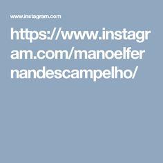 https://www.instagram.com/manoelfernandescampelho/