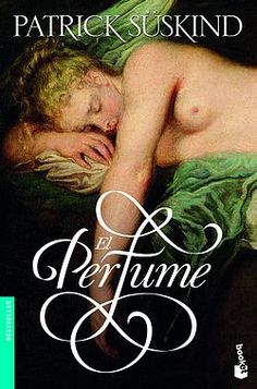 A book analysis on the binary meanings and undertones of the classic novel--Perfume: the Story of a Murderer by Patrick Suskind I Love Books, Great Books, Books To Read, My Books, Patrick Suskind, Book Perfume, The Big Read, Beloved Book, World Of Books