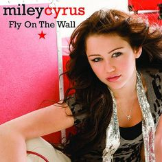Miley Cyrus: Fly on the wall (CD Single) - 2008.