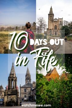 10 ideas for days out in Fife, Scotland.