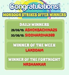 Congratulations to all the Winners of Monsoon Strikes Offer!  Winner of the Week: lakddam Prize Won: Flipkart Voucher Worh Rs.5000  Fortnight Winner: nrshankar Prize Won: Flipkart Voucher Worh Rs.10000  https://www.classicrummy.com/monsoon-strikes-rummy-offer-winners?link_name=CR-12  #rummy #classicrummy #flipkart #Winner #flipkartvouchers #vouchers, #onlinerummy #monsoon #strikesrummy #pointsrummy #strikesgames