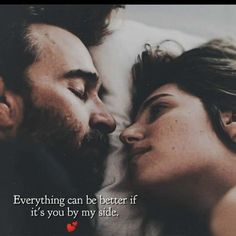 Everything can be better if it's you by my side💕. Unique Love Quotes, Sweet Love Quotes, Beautiful Love Quotes, Pretty Quotes, Love Quotes For Her, Girly Quotes, Romantic Love Quotes, Romantic Couples, Me Time Quotes