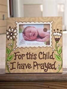 For This Child I Have Prayed Frame, Mardel
