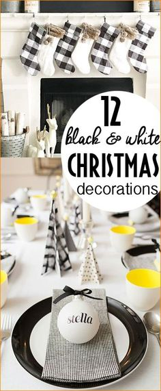 Celebrating with a Black and White Christmas. All things black and white stockings, entertaining and Christmas decor.