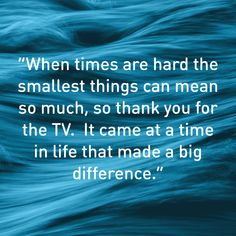Sometimes, the smallest things can make the biggest difference.