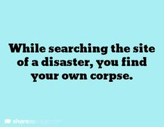 writing prompt. Ooh, what if it was actually your twin that you never knew about.