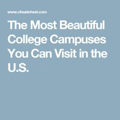 The Most Beautiful College Campuses You Can Visit in the U.S.