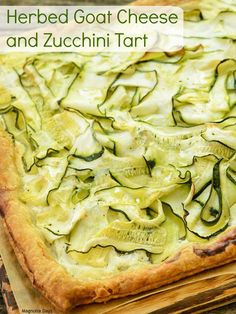Herbed Goat Cheese and Zucchini Tart is an elegant meal that is a snap to make. It's puff pastry topped with goat cheese and zucchini ribbons. #WeekdaySupper
