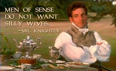 "Knightly line! Knightly says, ""Men of sense do not want silly wives."" (from the book EMMA written by Jane Austen). Jane Austen Quotes, Jane Austen Novels, Emma Jane Austen, Movie Quotes, Book Quotes, Ernst Hemingway, Ever After, Jeremy Northam, North And South"