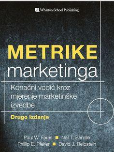 Najnovije u Economy.rs SHOP-u: Knjiga - Metrike marketinga [5.240,00 din] Metrike marketinga, drugo izdanje, je sveobuhvatan vodič kroz najvažnije metrike marketinga danas. U ovom detaljnom i značajno proširenom izdanju, četiri vodeća marketinška istraživača pokazuju kako tačno treba odabrati prave metrike za svaki izazov.