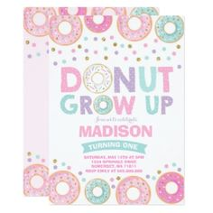 Donut Grow Up party invite. Donut grow up party supplies. Girl first birthday party theme ideas. Donut grow up party ideas. Two sweet donut party theme. Donut Birthday Parties, Donut Party, Birthday Party Themes, Birthday Ideas, 5th Birthday, Birthday Cards, Lincoln Birthday, Birthday Gifts, Llama Birthday