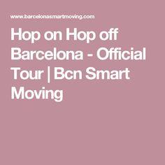 Hop on Hop off Barcelona - Official Tour | Bcn Smart Moving