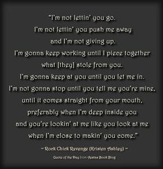 Rock Chick Revenge (Kristen Ashley) Shit! This is one of my favorite quotes by one and only Lucas Stark