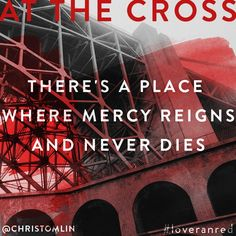 "One of my faves.""At The Cross (Love Ran Red)"" by Chris Tomlin Love Ran Red, Cross Love, Praise And Worship Music, Love Always Wins, Jesus Is Lord, Jesus Christ, Spiritual Words, Soli Deo Gloria, Just Pray"