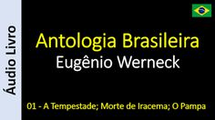 Áudio Livro - Sanderlei: Eugênio Werneck - Antologia Brasileira - 01 - A Te...