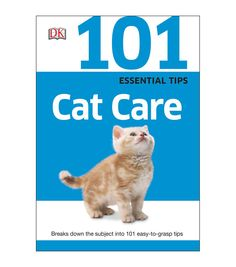 The 101 Essential Tips Cat Care book is an absolute must-have with its simple basics, illustrated step-by-step guides and large pictures with detailed descriptions. Learn all about choosing the best k