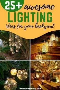 Checkout these 25+ awesome lighting ideas for your backyard #landscaping #gardenideas #gardeningideas #farmfoodfamily