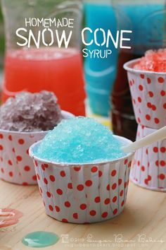 Sugar Bean Bakers: {Homemade Snow Cone Syrup}