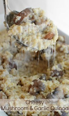 Mushroom and Roasted Garlic Quinoa : A Creamy and Cheesy Gluten Free Side Dish Recipe : vegetarian