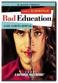 There are several works with the name Bad Education: The 2004 Spanish film directed by Pedro Almodóvar, and starring Gael García Bernal The … Robin Williams, Great Films, Good Movies, Awesome Movies, Transgender, Almodovar Films, Cinema Posters, Movie Posters, Bad Education