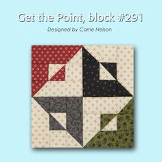 100 Blocks Sampler Sew Along block 3: Get the Point designed by Carrie Nelson
