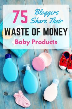 """""""What are 3 'must have' baby products you bought, that turned out to be a total waste of money?"""" This is the exact question I asked to 75 different bloggers, and these were their answers..."""