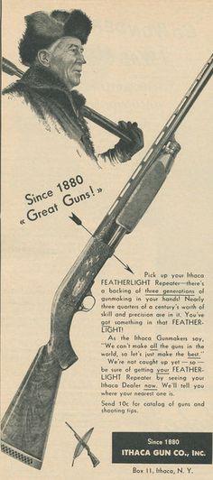 Wonderland On Paper: 70 Classic Gun Advertisements Published in Field & Stream from 1940 to 1960 Ithaca Shotgun, Vintage Advertisements, Vintage Ads, Big Whitetail Bucks, Irish Pride, Deer Hunting, Quail Hunting, Weapons Guns, Wonderland