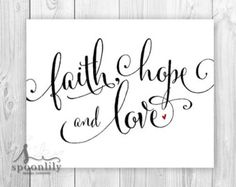 Faith, Hope and Love - Bible verse art print. Family Values Typography, Wedding or Anniversary gift