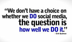 THINK! There is NO choice doing social media