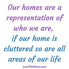 Homes Represent who we are