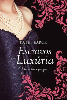 Escravos da Luxúria, Kate Pearce, . Compre livros na Fnac.pt