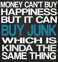Junk happiness