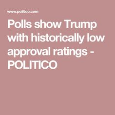 politico poll shows stunning trump approval rating