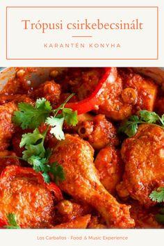 Karantén Konyha sorozatunkat azoknak indítottuk élőben a Facebookon, akik a koronavírus járvány ideje alatt home office-ban vannak és a napi többszöri otthoni étkezés megoldása már kezd fejtörést okozni. A latin-amerikai konyha hemzseg az olyan receptektől, amelyek könnyen és gyorsan elkészülnek, isteni finomak, és viszonylag kevés alapanyag felhasználását igénylik. Az egyik ilyen a kubai klasszikus egy Chef Nacho csavarral: trópusi csirkebecsinált. Tandoori Chicken, Chicken Wings, Curry, Meat, Ethnic Recipes, Food, Curries, Essen, Meals
