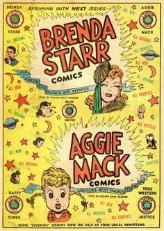 Superior Comics advertisement featuring Brenda Starr alongside Hal Rasmusson's comic strip character Aggie Mack, from Brenda Starr vol. 2 no. 6, published by Superior, United States, 1949, by Dale Messick.