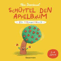 Schüttel den Apfelbaum: Ein Buch voller Überraschungen. Seite für Seite. Schüttel, rubbel, drehe oder drücke es! Klopf drauf und puste drüber!