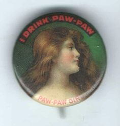 1896-pin-PAW-PAW-Girl-Premium-pinback Art NOUVEAU-Beautiful Woman Drink Beverage by BagsButtonsBaubles on Etsy