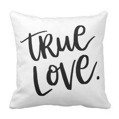 True Love. Throw Pillow - stylish girls fashion decor black and white typography