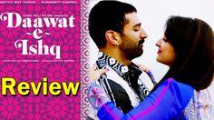 Lets have a buffet of love with #ParineetaChopra & #AdityaChopra through their movie #DaawatEIshq, check this movie review.