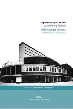 Arquitecturas para el cine : conocimiento y puesta en valor / INCUNA, Asociación de Arqueología Industrial. CICEES, Gijón : 2016.  229 p. : il., planos, fot. bl. y n.  Colección: Los Ojos de la Memoria ; 16.  Texto en español e italiano.  ISBN 9788494355691  Cines -- Construcción.  Sbc Aprendizaje A-725.824 ARQ  http://millennium.ehu.es/record=b1854294~S1*spi
