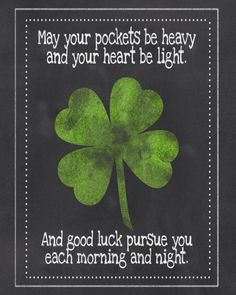 "St Patrick's Day - Irish blessing ""May your pockets be heavy. Saint Patricks Day Art, St Patricks Day Quotes, Happy St Patricks Day, St Patrick Quotes, Diy St Patricks Day Cards, St Patricks Day Decor Door, St Patricks Day Pictures, Sant Patrick, School"