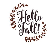Free SVG cut files - Hello Fall                                                                                                                                                                                 More