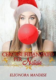 """ROMANCE NON-STOP: RECENSIONE """"CERCASI FIDANZATO PER NATALE"""" di Eleon..."""