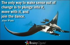 Enjoy the best Alan Watts Quotes at BrainyQuote. Quotations by Alan Watts, English Philosopher, Born January Share with your friends. Brainy Quotes, Wise Quotes, Famous Quotes, Inspirational Quotes, Quotable Quotes, Funny Quotes, Amazing Quotes, Great Quotes, Quotes To Live By