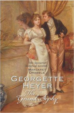 The Grand Sophy: Amazon.co.uk: Georgette Heyer: 9780099465638: Books