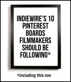 "Paula Bernstein of Indiewire made a list of  ""10 Pinterest Boards Filmmakers Should Be Following"" in July 2013.  I'm happy to say that my board http://www.pinterest.com/reidrosefelt/social-media-for-filmmakers/  was listed first.  #indiefilm"